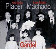 ANTONIO PLACER - JEAN-MARIE MACHADO  un jardin pour Gardel