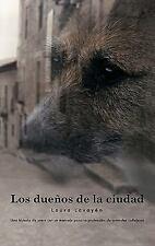 Los Dueños de la Ciudad by Laura Lavayén (2011, Paperback)