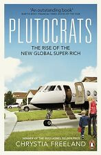 Plutocrats: The Rise of the New Global Super-Rich-ExLibrary