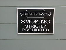 A Shed, workshop, train room, sign British Railways'NO SMOKING'. great gift idea
