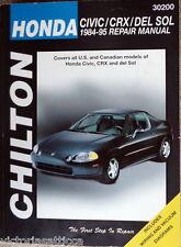 CHILTON Honda Civic/CRX/Del Sol 1984-95 Repair Manual / Book