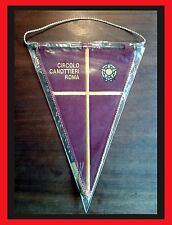 GAGLIARDETTO - CIRCOLO CANOTTIERI ROMA - pennant wimpel fanion - NO MAGLIA