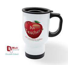 PERSONALISED Travel Thermal Mug 14oz - Teacher Thank you Gift- A plus Design