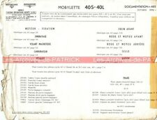 MOTOBECANE MOBYLETTE 40S , 40L : Note N°465 'Complément pièces' MOTOCONFORT