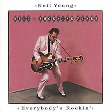 Everybody's Rockin' [Remaster] by Neil Young & the Shocking Pinks/Neil Young (CD, Aug-2000, Geffen)