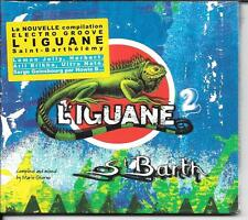 CD DIGIPACK COMPIL 13 TITRES--L'IGUANE 2 - ST BARTH ELECTRO GROUVE--NEUF