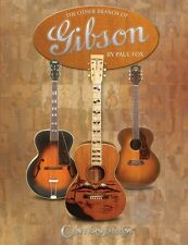 The Other Brands of Gibson Reference Book NEW 000001560