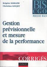 Gestion Prévisionnelle et Mesure de la Performance. Processus 8 & 9 - B. Doriath