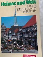 Heimat und Welt - band 5 -Buch Deutschland in Europa Westermann Geographie