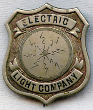 Circa 1900 Electric Light Company (Probably Massachusetts) Employee Badge