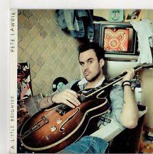 (EH815) Pete Lawrie, A Little Brighter - 2011 DJ CD