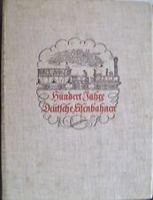 Hundert Jahre Deutsche Eisenbahnen 1938  Jubiläumsschrift