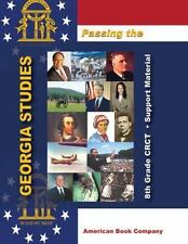 Passing the Georgia 8th Grade CRCT in Georgia Studies: Support-ExLibrary
