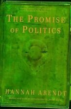 The Promise of Politics by Hannah Arendt (2007, PBk)