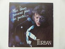 CD Single TURBAN Mes blues passent plus les portes... 3383003733012