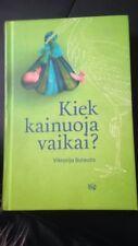Kiek kainuoja vaikai? Lithuanian books lietuviskos knygos