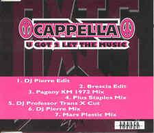 CAPPELLA - U got 2 let the music 7TR CDM 1993 EURODANCE