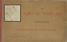 RARE EO 1889 GROSCLAUDE + CARAN D'ACHE : LES JOIES DU PLEIN AIR