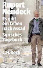 Es gibt ein Leben nach Assad von Rupert Neudeck (2013, Taschenbuch)