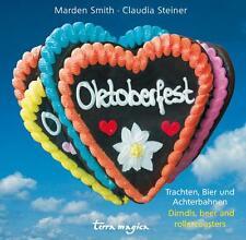 Oktoberfest von Claudia Steiner und Marden Smith (2010, Kunststoffeinband)