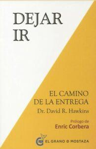 DEJAR IR. EL CAMINO DE LA LIBERACION, Por: DAVID HAWKINS