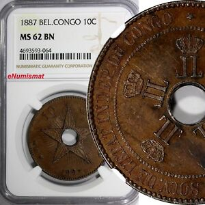 Belgian Congo Free State Leopold II 1887 10 Centimes NGC MS62 BN KEY DATE KM#4