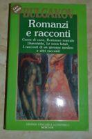 BULGAKOV - ROMANZI E RACCONTI - ED: NEWTON - ANNO: 1990 (GV)