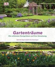 Gartenträume von Isabelle van Groeningen und Gabriella Pape (2018, Gebundene Ausgabe)