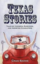 Texas Stories: Tales of Cowboys, Ranchers, and Assorted Characters-ExLibrary