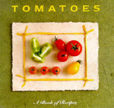 (Good)-Tomatoes: A Book of Recipes (Little Recipe Book) (Hardcover)-Unnamed-1859