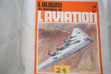 le fana de l'aviation-n°29-les ailes volantes Northrop-l'Arado 240 2°-1/72