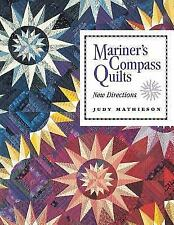 Mariner's Compass Quilts: New Directions, Judy Mathieson, Good Book
