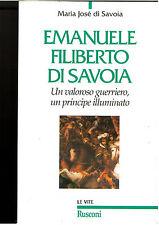 EMANUELE FILIBERTO DI SAVOIA, LE VITE, MARIA JOSé DI SAVOIA, COD.9788818230598