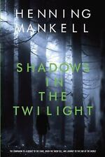 Shadows in the Twilight (Joel Gustafson) Henning Mankell Paperback