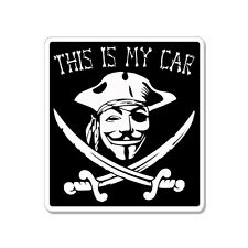 """This Is My Car Anonymous Pirate car bumper sticker decal 4"""" x 4"""""""