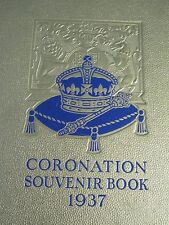ROYAL CORONATION SOUVENIR HARD BACK BOOK 1937 ENGLISH ANTIQUE/COLLECTABLE