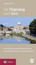 Der Pilgerweg nach Rom von Ferdinand Treml (2013, Klappenbroschur)
