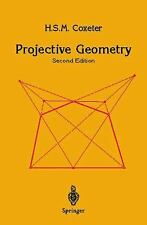 Projective Geometry: By H S M Coxeter