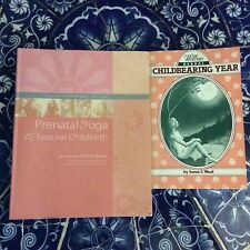 2 Books, Prenatal Yoga & Natural Childbirth By Baker, Wise Woman Herbal By Weed