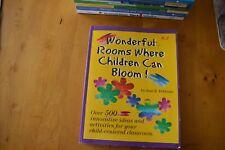 WONDERFUL ROOMS WHERE CHILDREN CAN BLOOM By Jean R. Feldman EYLF