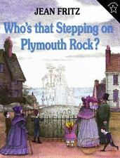 Who's That Stepping on Plymouth Rock? by Jean Fritz (1998, Paperback)