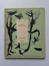 "Michel LEIRIS "" Nuits sans nuit "" Fontaine 1945, 1/25 Hors Commerce, RARE E.O."