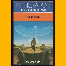 Collection Anticipation N° 1162 ALD'HAI Jean-Louis Le May 1982