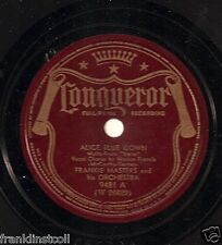 Frankie Masters Or on 78 rpm Conqueror 9481: Alice Blue Gown/Irene 1940