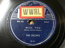The Crows 1954 DOO WOP 78 Miss You / I Really Really Love You on Rama VG+/VG++