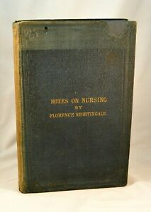 NOTES ON NURSING Florence Nightingale 1860 London