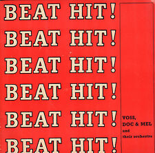 "VOSS, DOC & MEL AND THEIR ORCHESTRA ‎– Beat Hit ! (VINYL 7"" MINI ALBUM)"