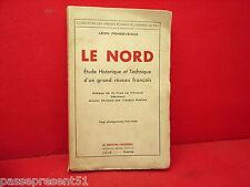 LE NORD, Léon Pondeveaux, train, sncf, 1931, Edition originale N° 46