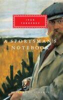 Sportsman's Notebook, Hardcover by Turgenev, Ivan Sergeevich, Brand New, Free...