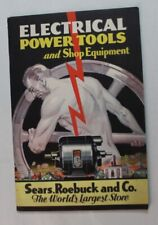 Sears Roebuck Electrical Power Tools Shop Equipment Catalog 1932 Vtg 30s Ad